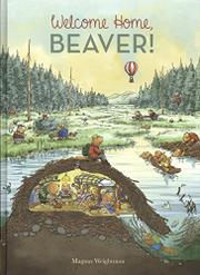 WELCOME HOME, BEAVER by Magnus  Weightman
