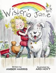 WISTERIA JANE by Amber Harris