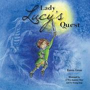 Lady Lucy's Quest by Karen Gross