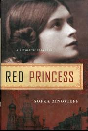 RED PRINCESS by Sofka Zinovieff