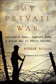 MY PRIVATE WAR by Norman Bussel