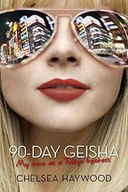 90-DAY GEISHA by Chelsea Haywood