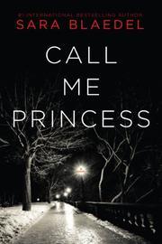 CALL ME PRINCESS by Sara Blaedel