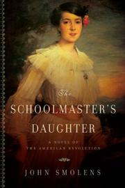 THE SCHOOLMASTER'S DAUGHTER by John Smolens