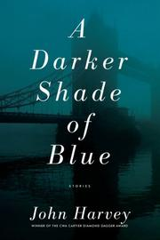 Book Cover for A DARKER SHADE OF BLUE