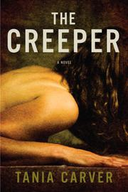 THE CREEPER by Tania Carver