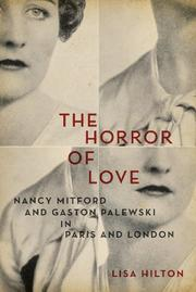 THE HORROR OF LOVE by Lisa Hilton
