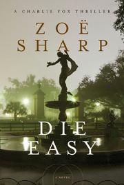DIE EASY by Zoe Sharp