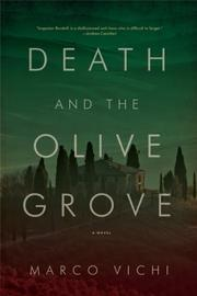 DEATH AND THE OLIVE GROVE by Marco  Vichi