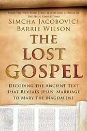 THE LOST GOSPEL by Simcha Jacobovici