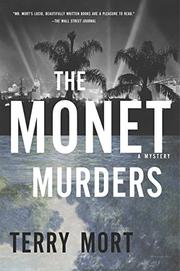 THE MONET MURDERS by Terry Mort