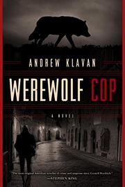 WEREWOLF COP by Andrew Klavan