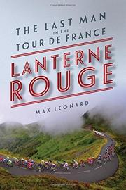 LANTERNE ROUGE by Max Leonard