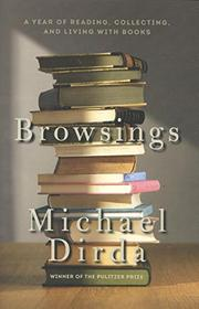 BROWSINGS by Michael Dirda
