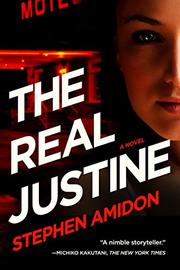 THE REAL JUSTINE by Stephen Amidon