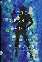 THE GRANITE MOTH by Erica Wright