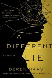 A DIFFERENT LIE by Derek Haas