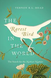 THE RAREST BIRD IN THE WORLD by Vernon R.L. Head
