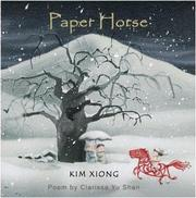 PAPER HORSE by Kim and Clarissa Yu Shen Xiong