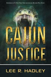 Cajun Justice by Lee R. Hadley