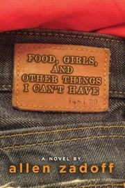 Book Cover for FOOD, GIRLS, AND OTHER THINGS I CAN'T HAVE