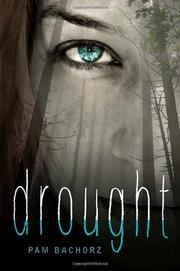 DROUGHT by Pam Bachorz