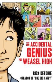 Cover art for THE ACCIDENTAL GENIUS OF WEASEL HIGH