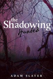 Book Cover for THE SHADOWING:  HUNTED