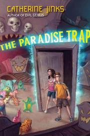 PARADISE TRAP by Catherine Jinks