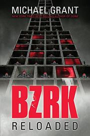 BZRK RELOADED by Michael Grant