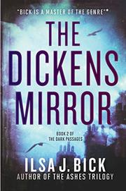 THE DICKENS MIRROR by Ilsa J. Bick