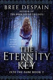 THE ETERNITY KEY by Bree Despain