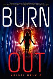BURN OUT by Kristi Helvig