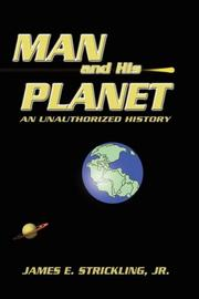 MAN AND HIS PLANET by James E. Jr. Strickling