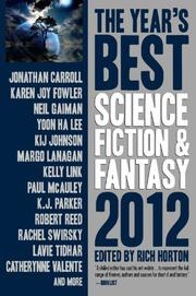 THE YEAR'S BEST SCIENCE FICTION & FANTASY 2012 EDITION by Rich Horton