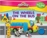 THE WHEELS ON THE BUS by Kara Kenna
