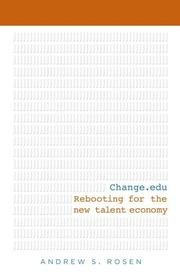 CHANGE.EDU by Andrew S. Rosen