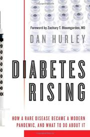 DIABETES RISING by Dan Hurley