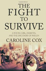 THE FIGHT TO SURVIVE by Caroline Cox