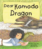 DEAR KOMODO DRAGON by Nancy Kelly Allen