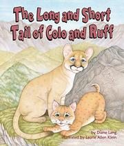 THE LONG AND SHORT TAIL OF COLO AND RUFF by Diane Lang