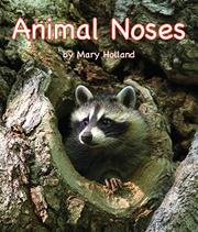 ANIMAL NOSES by Mary Holland