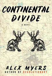 CONTINENTAL DIVIDE by Alex Myers