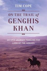 on the trail of genghis khan by tim cope kirkus reviews on the trail of genghis khan