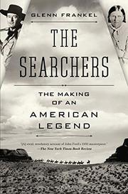 THE SEARCHERS by Glenn Frankel