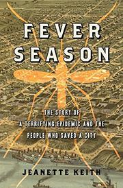 FEVER SEASON by Jeanette Keith