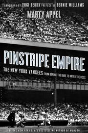 PINSTRIPE EMPIRE by Marty Appel