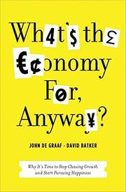 Cover art for WHAT'S THE ECONOMY FOR, ANYWAY?
