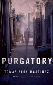 PURGATORY by Tomás Eloy Martínez