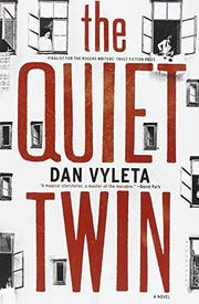 THE QUIET TWIN by Dan Vyleta